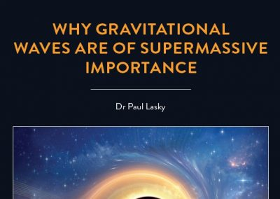 Dr Paul Lasky, Senior Lecturer in the School of Physics and Astronomy at Monash University in Australia, tells us why the recent detection of gravitational […]
