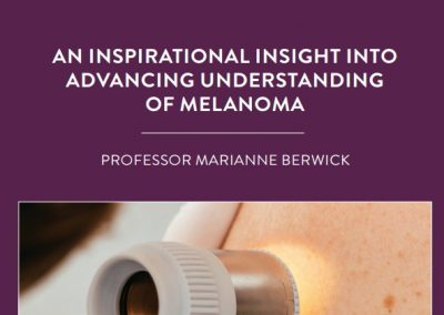 Professor Marianne Berwick is a highly inspirational cancer researcher with a particular interest in melanoma. Her atypical career pathway saw […]